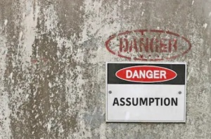 Danger Assumption